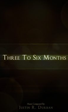 Three_To_Six_Months_Poster